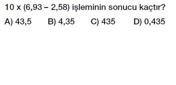 6. sınıf ondalık kesirlerle çarpma işlemi testi çöz